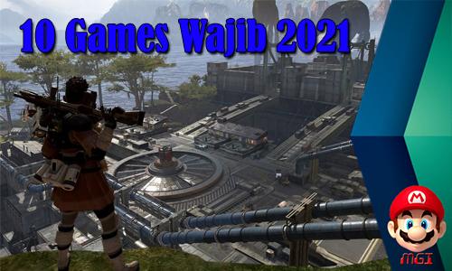 10 games wajib tahun 2021