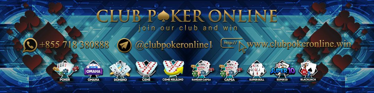 clubpokeronline - situs agen judi poker online terpercaya