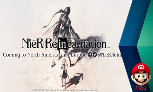 NieR Reincarnation, Sudah Siap Untuk Pra-registrasi Global