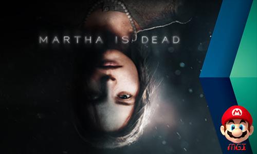 Jadwal Resmi Rilis Game Horor Martha is Dead